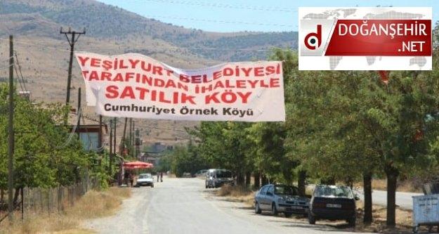 Malatya'da belediyeden satılık köy!