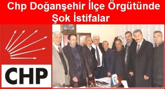 Chp Doğanşehir   İlçe  Örgütünde  Meclis Üye Listesinden Sonra Sok İstifalar