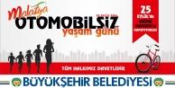 """Büyükşehir Belediyesi'den """"Otomobilsiz Yaşam Günü"""" Etkinliği"""