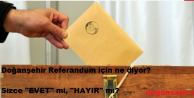 Doğanşehir'in Referandum İçin Ne Diyor?