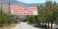 Malatyada belediyeden satılık köy!