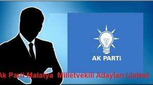 Ak Parti Malatya  Milletvekili Adayları Listesi