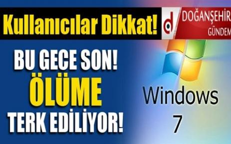 Windows 7 İçin Bugün Son Gün