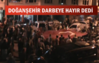 Doğanşehir Darbeye Hayır Dedi (Videolu Haber )