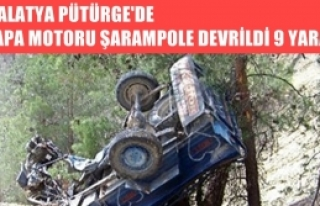 MALATYA PÜTÜRGE'DE ÇAPA MOTORU ŞARAMPOLE DEVRİLDİ...